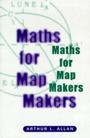 9781870325912: Maths for Map Makers