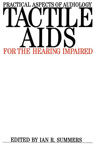 9781870332170: Tactile Aids for the Hearing Impaired (Practical Aspects of Audiology)