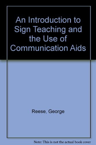 An Introduction to Sign Teaching and the: Tetzchner, Stephen Von;