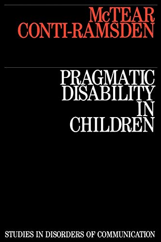 9781870332767: Pragmatic Disability in Children: Assessment and Intervention (Studies in Disorders of Communication)