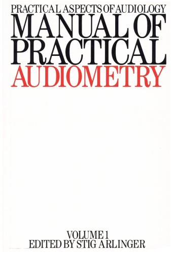 9781870332811: Manual of Practical Audiometry (Practical Aspects of Audiology)