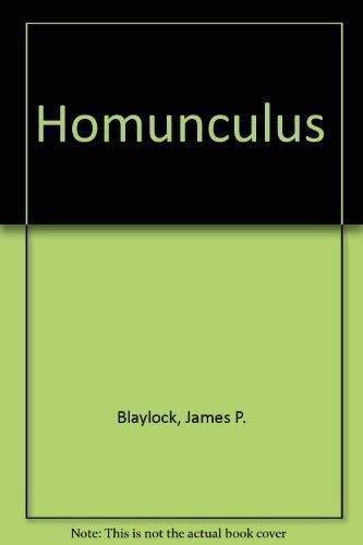 HOMUNCULUS .: Blaylock, James P.