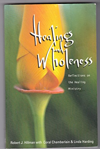 9781870345354: Healing and Wholeness: Reflections on the Healing Ministry (Regnum Studies in Mission S.)