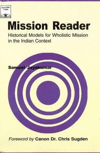 Mission Reader: Historical Models for Wholistic Mission: Jayakumar, Samuel