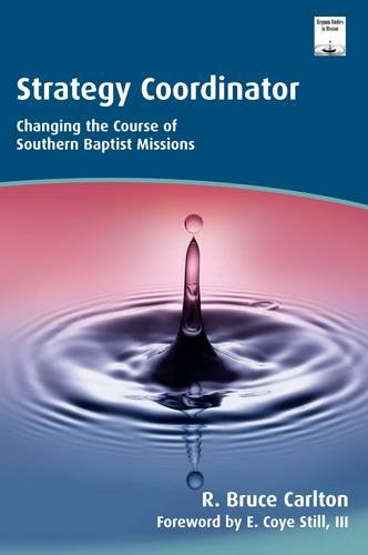 9781870345781: Strategy Coordinator: Changing the Course of Southern Baptist Missions (Regnum Studies in Mission)