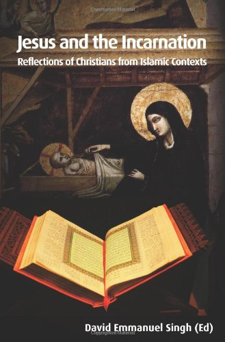 9781870345903: Jesus and the Incarnation: Reflections of Christians from Islamic Contexts