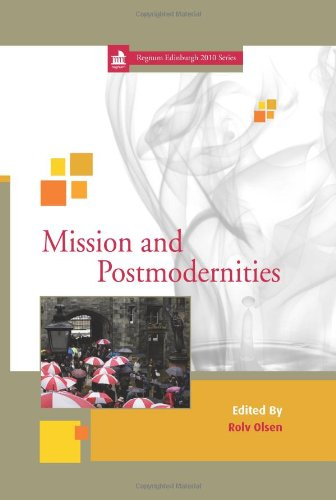 9781870345972: Mission and Postmodernities: 10 (Edinburgh Centenary Series)