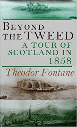 9781870352161: Beyond the Tweed: A Tour of Scotland in 1858