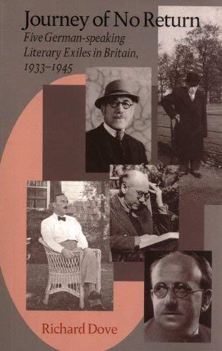 9781870352413: Journey of No Return: Five German Speaking Literary Exiles in Britain 1933-45