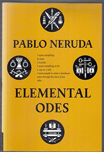 Elemental Odes: Neruda, Pablo