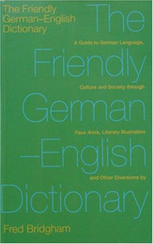 9781870352673: The Friendly German-English Dictionary