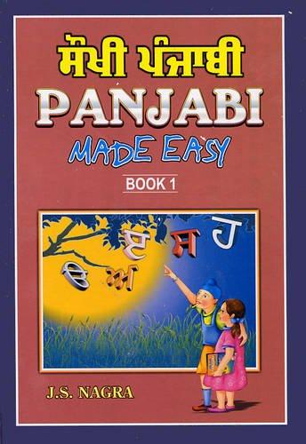 Panjabi Made Easy: Bk. 1: Nagra, J. S.