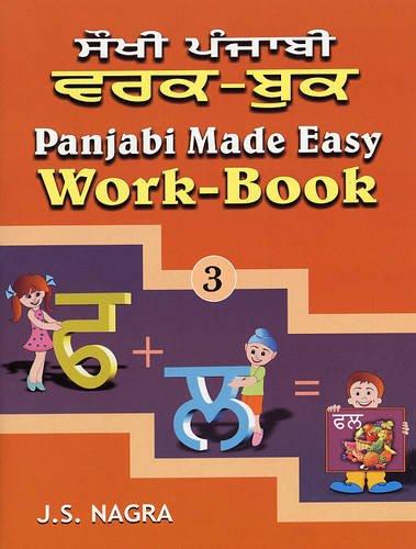 Panjabi Made Easy: Work-book Bk. 3: Nagra, J. S.