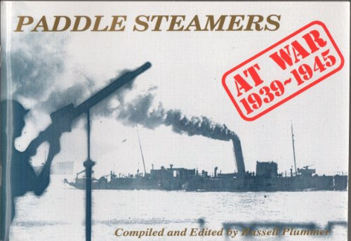 9781870384391: Paddle Steamers at War 1939-1945