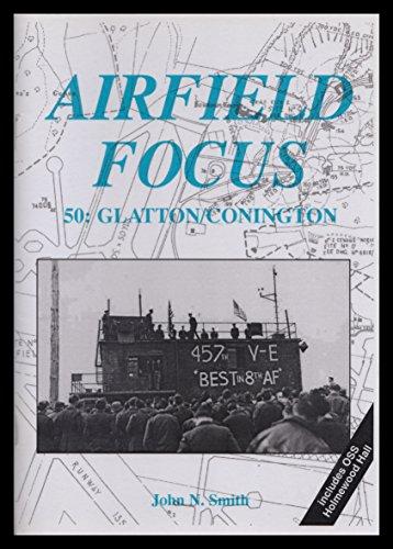 9781870384926: Glatton/Conington (Airfield Focus)