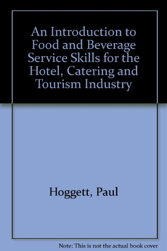 An Introduction to Food and Beverage Service: Paul Hoggett