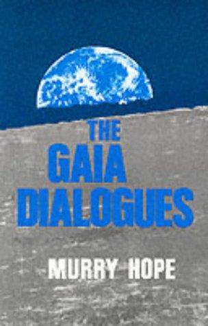 The Gaia Dialogues: Hope, Murry