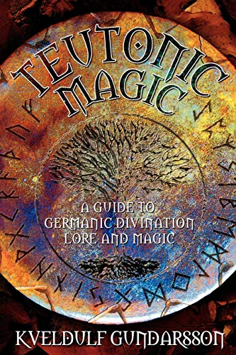 9781870450225: Teutonic Magic: A Guide to Germanic Divination Lore and Magic