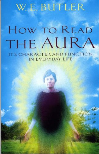 9781870450423: How to Read the Aura: Its' Character And Function in Everyday Life
