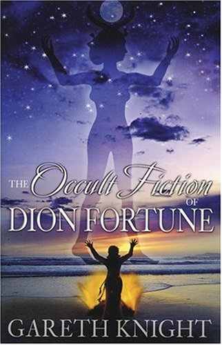 9781870450867: Occult Fiction of Dion Fortune