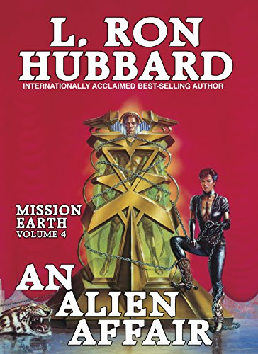Mission Earth: An Alien Affair: Hubbard, L. Ron