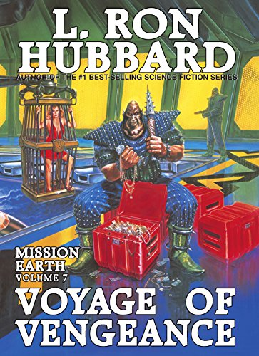 Voyage of Vengeance (Mission Earth): Hubbard, L Ron