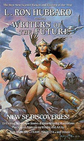 9781870451604: L. Ron Hubbard Presents Writers of the Future, Vol 7