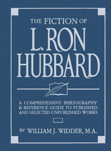 9781870451901: The Fiction of L. Ron Hubbard: A Comprehensive Bibliography and Reference Guide to the Published and Selected Unpublished Works