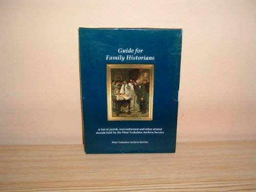 Guide for Family Historians, A List of Parish, Nonconformist and Other Related Records Held By We...