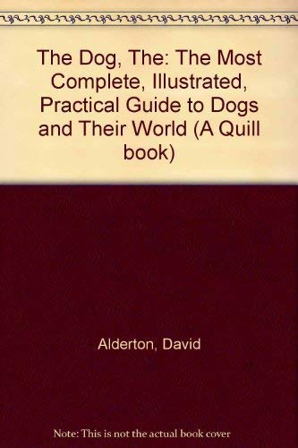THE DOG (A QUILL BOOK): DAVID ALDERTON
