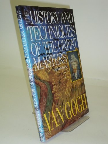 9781870461207: History and Techniques of the Great Masters: Van Gogh