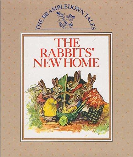 9781870461771: The Rabbits' New Home (The Brambledown Tales)