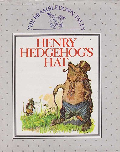 HENRY HEDGEHOG'S HAT: The Brambledown Tales