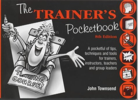 The Trainer's Pocketbook: Townsend, John