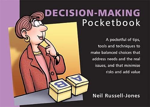 The Decision-making Pocketbook (Management Pocketbooks) - Neil Russell-Jones