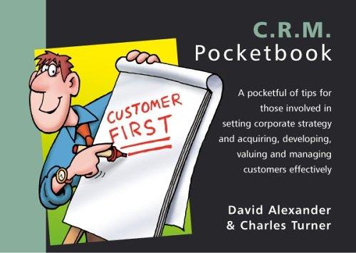 The CRM Pocketbook (Management Pocketbook Series): Alexander, David; Turner,