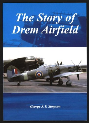 9781870479097: The story of Drem Airfield.