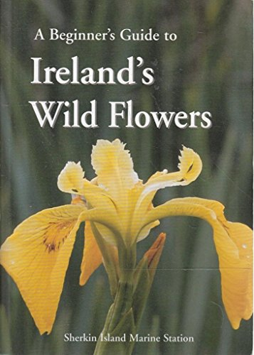 9781870492232: A Beginner's Guide to Ireland's Wild Flowers