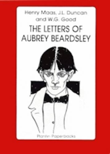 9781870495073: The Letters of Aubrey Beardsley