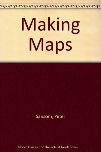 Making Maps (9781870505185) by Peter Sansom