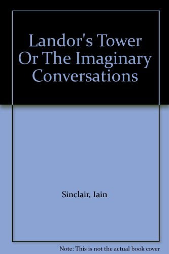 9781870507653: Landor's Tower Or The Imaginary Conversations