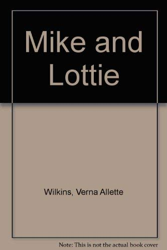 9781870516037: Mike and Lottie