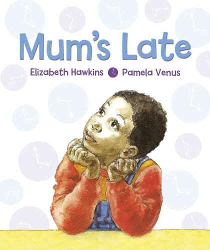 Mum's Late (1870516400) by Hawkins, Elizabeth