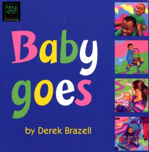 Baby Goes: Brazell, Derek