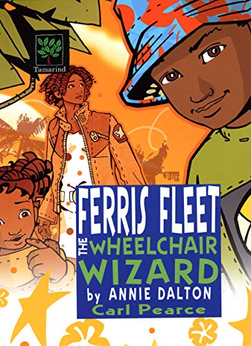 Ferris Fleet the Wheelchair Wizard: A World Nine Adventure: Dalton, Annie