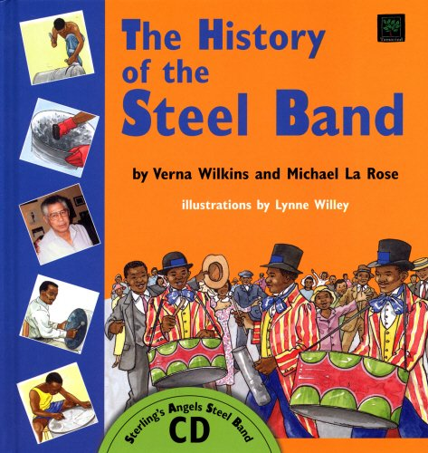 The History of the Steel Band (Book: La Rose, Michael,