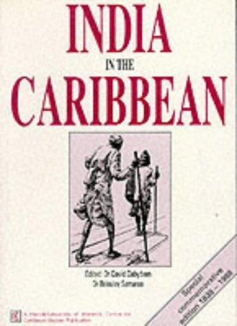 India in the Caribbean: Dabydeen, David, Samaroo,