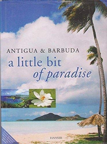 9781870518116: Antigua and Barbuda: A Little Bit of Paradise