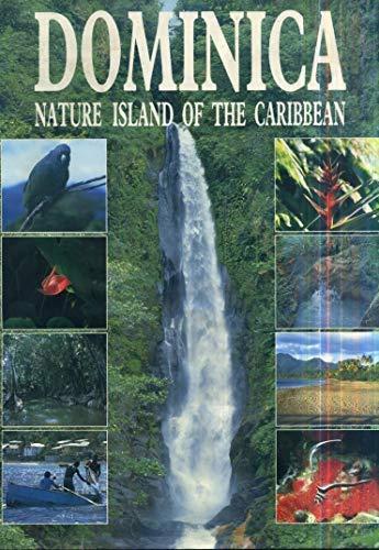 Dominica : Nature Island of the Caribbean: P.C.H. Evans; Lennox
