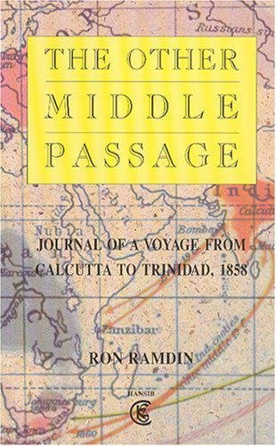 9781870518284: The Other Middle Passage: Journal of a Voyage From Calcutta to Trinidad 1858